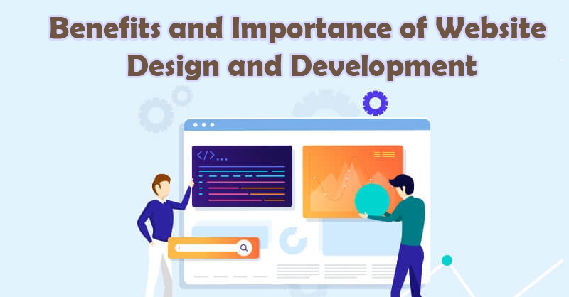 benefits-and-importance-of-website-design-and-development